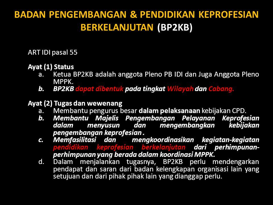BADAN PENGEMBANGAN & PENDIDIKAN KEPROFESIAN BERKELANJUTAN (BP2KB)