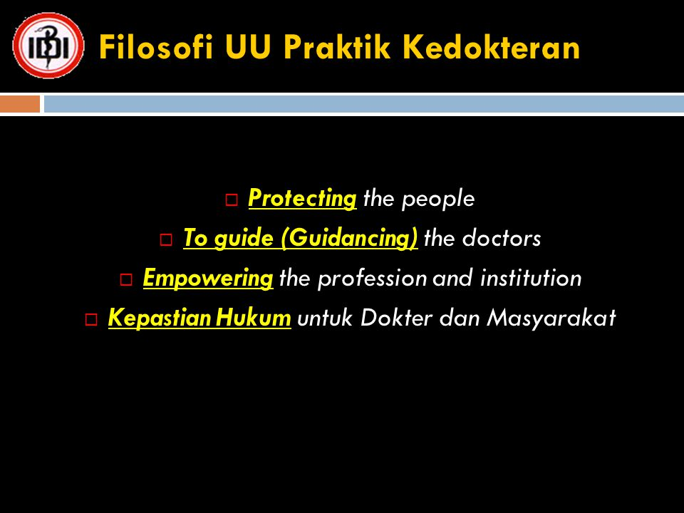 Filosofi UU Praktik Kedokteran