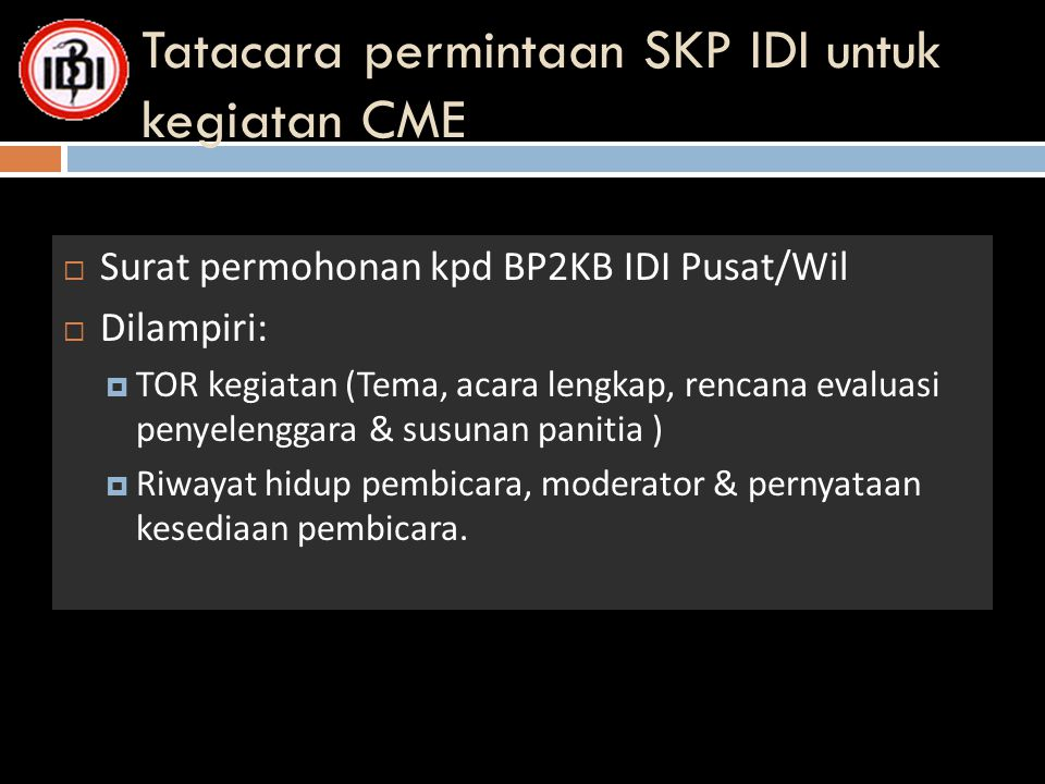 Tatacara permintaan SKP IDI untuk kegiatan CME