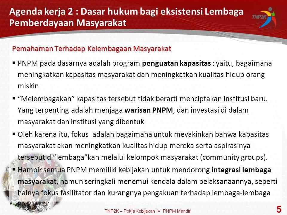 Agenda kerja 2 : Dasar hukum bagi eksistensi Lembaga Pemberdayaan Masyarakat
