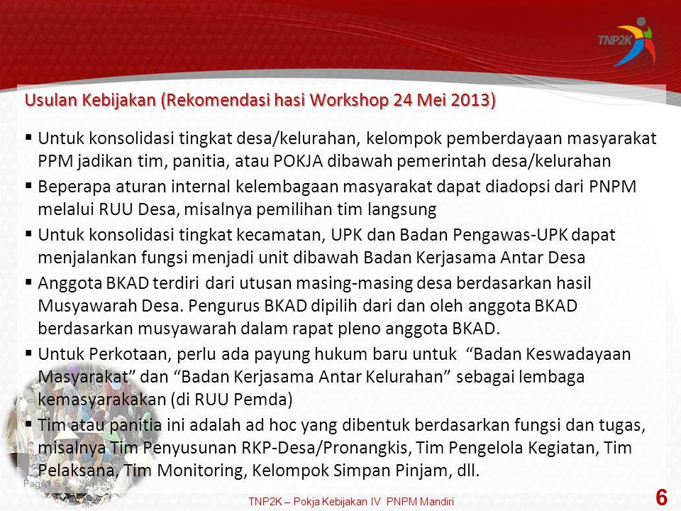 6 Usulan Kebijakan (Rekomendasi hasi Workshop 24 Mei 2013)