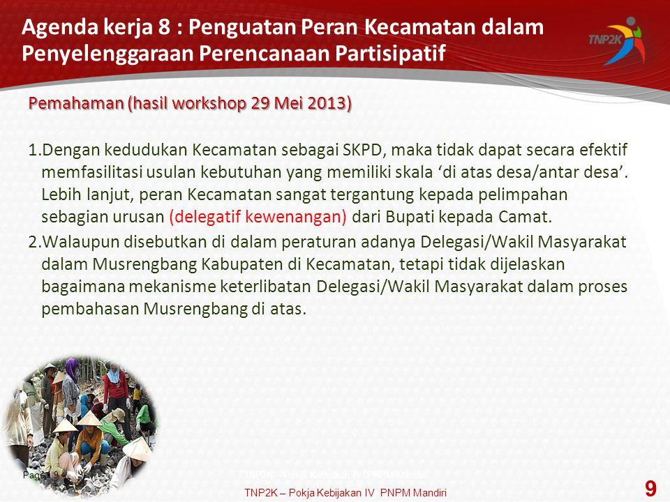 Agenda kerja 8 : Penguatan Peran Kecamatan dalam Penyelenggaraan Perencanaan Partisipatif