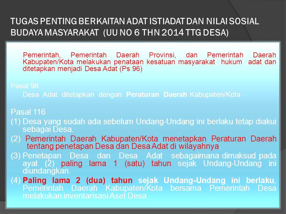 TUGAS PENTING BERKAITAN ADAT ISTIADAT DAN NILAI SOSIAL BUDAYA MASYARAKAT (UU NO 6 THN 2014 TTG DESA)