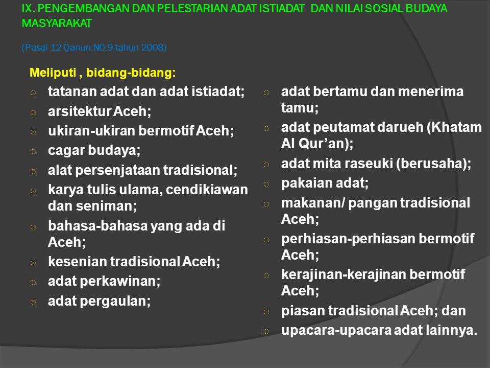 tatanan adat dan adat istiadat; arsitektur Aceh;