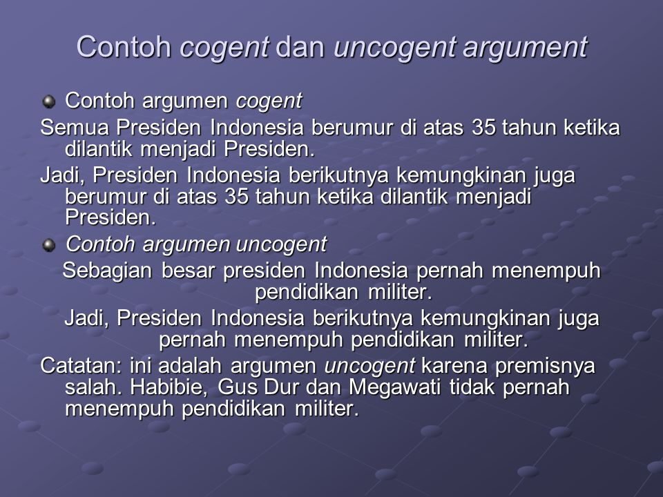Contoh cogent dan uncogent argument