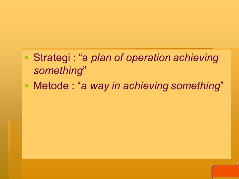 Strategi : a plan of operation achieving something