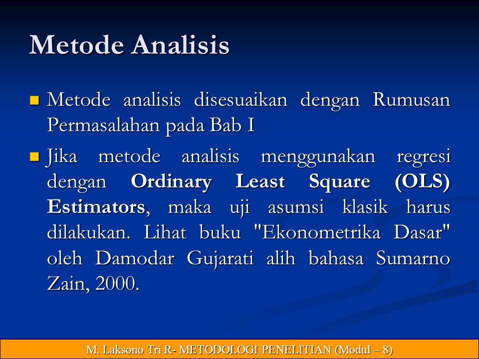 M. Laksono Tri R- METODOLOGI PENELITIAN (Modul – 8)