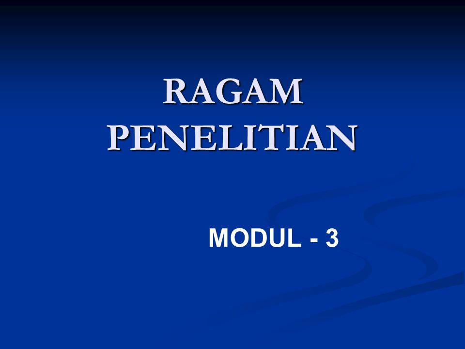 RAGAM PENELITIAN MODUL - 3