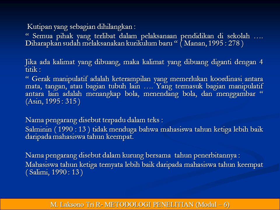 M. Laksono Tri R- METODOLOGI PENELITIAN (Modul – 6)