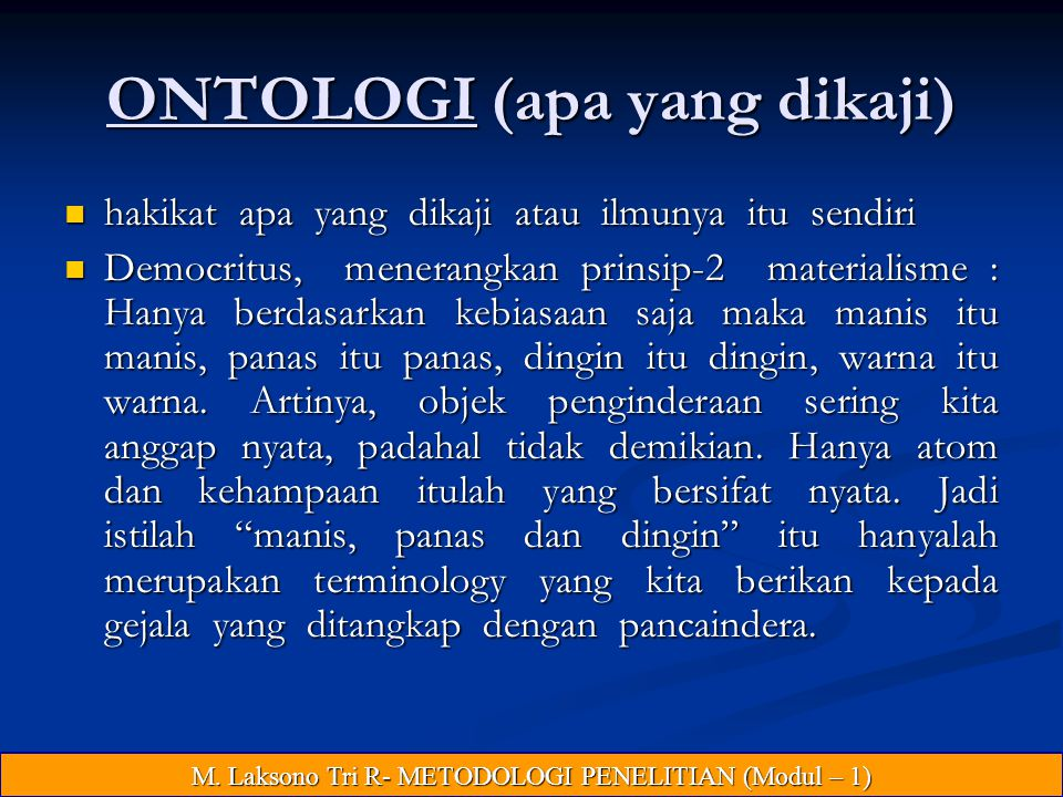 ONTOLOGI (apa yang dikaji)