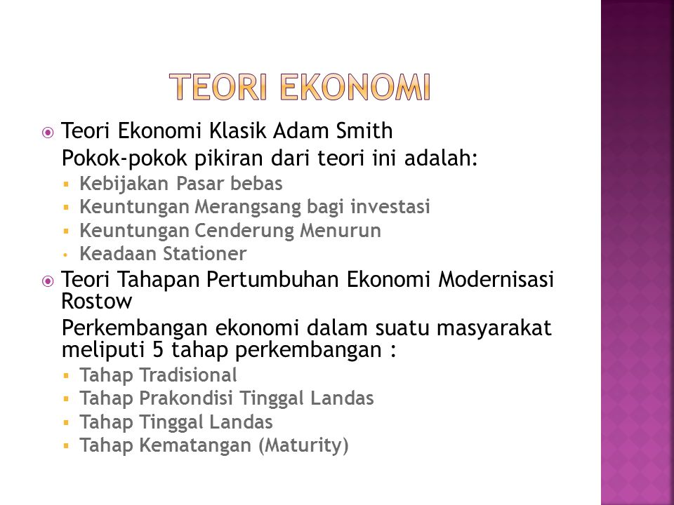 TEORI EKONOMI Teori Ekonomi Klasik Adam Smith