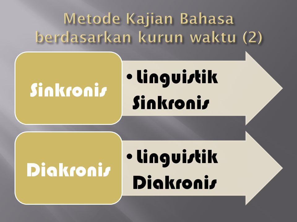 Metode Kajian Bahasa berdasarkan kurun waktu (2)