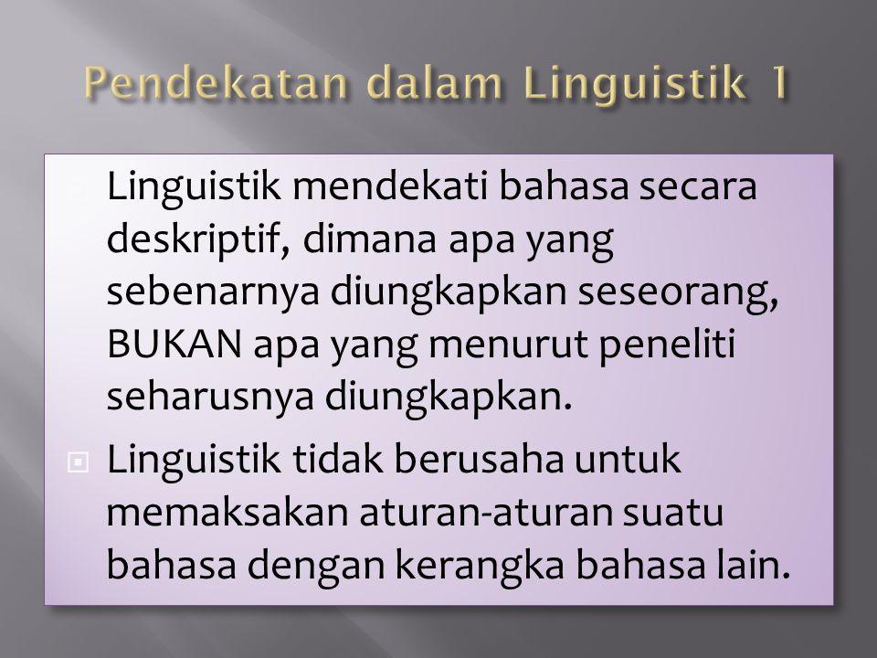Pendekatan dalam Linguistik 1