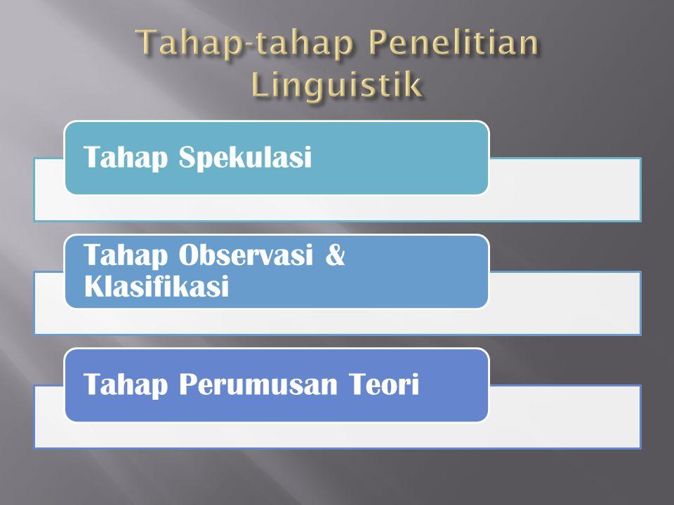 Tahap-tahap Penelitian Linguistik