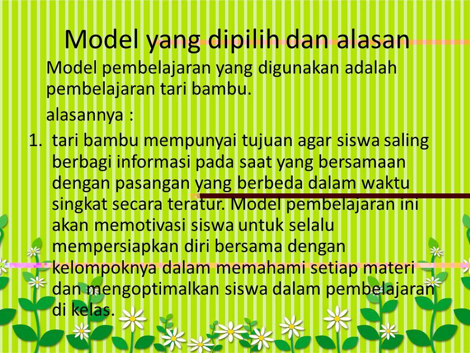 Model yang dipilih dan alasan