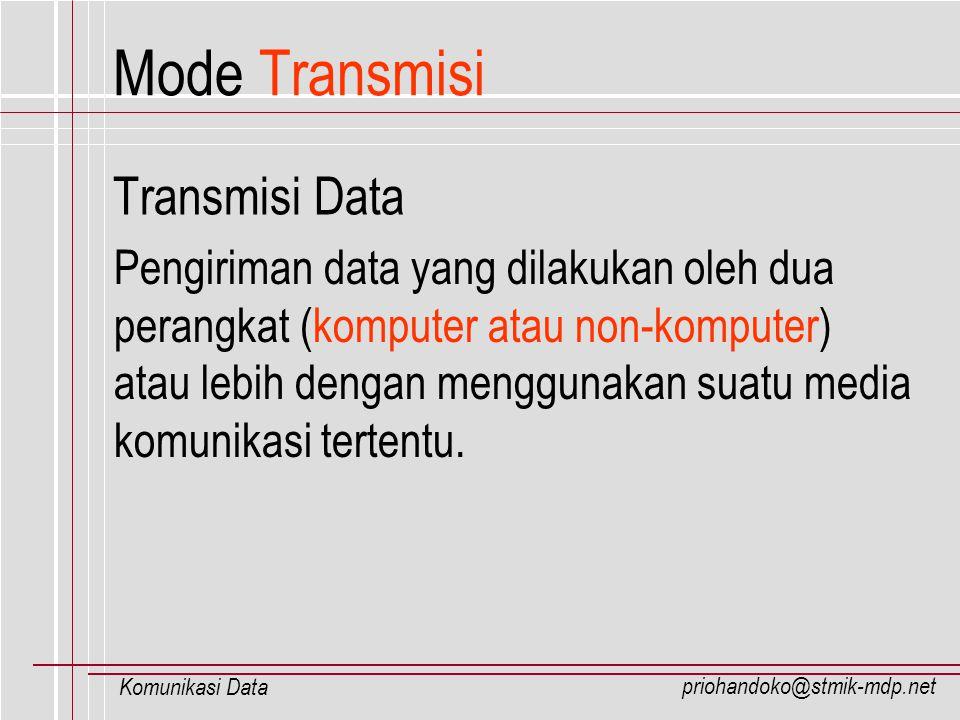Mode Transmisi Transmisi Data