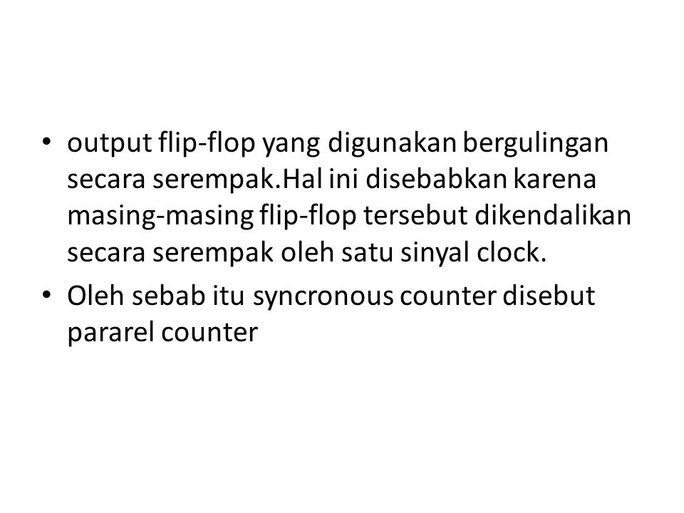 output flip-flop yang digunakan bergulingan secara serempak