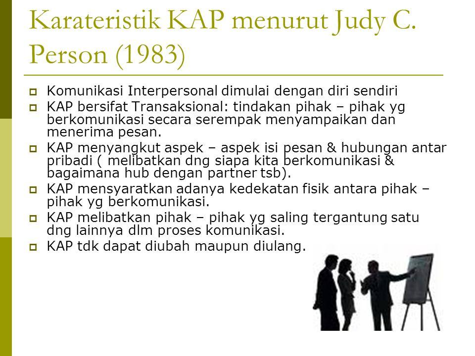 Karateristik KAP menurut Judy C. Person (1983)