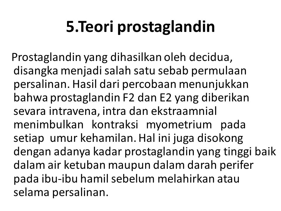 5.Teori prostaglandin