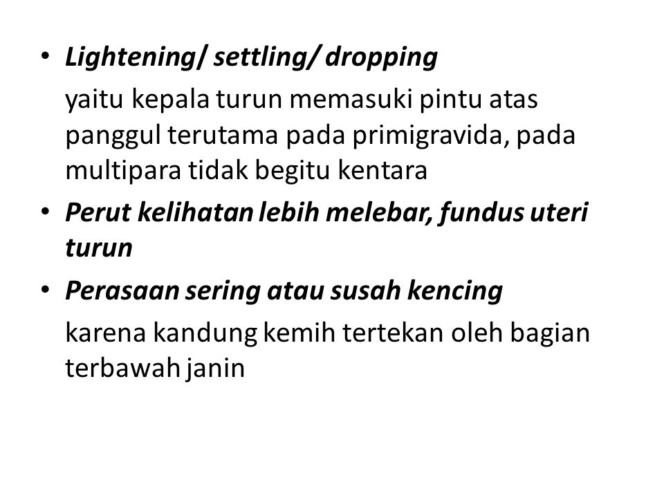 Lightening/ settling/ dropping