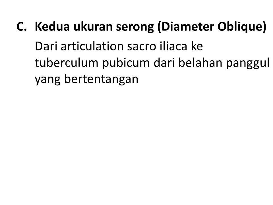 Kedua ukuran serong (Diameter Oblique)