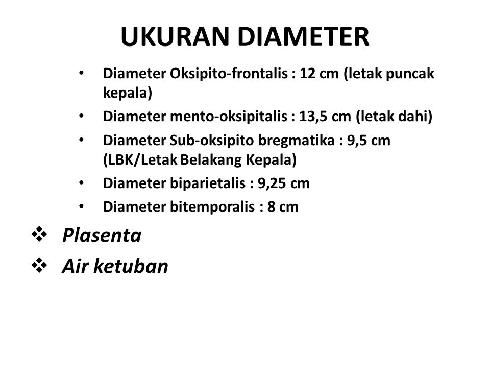 UKURAN DIAMETER Plasenta Air ketuban
