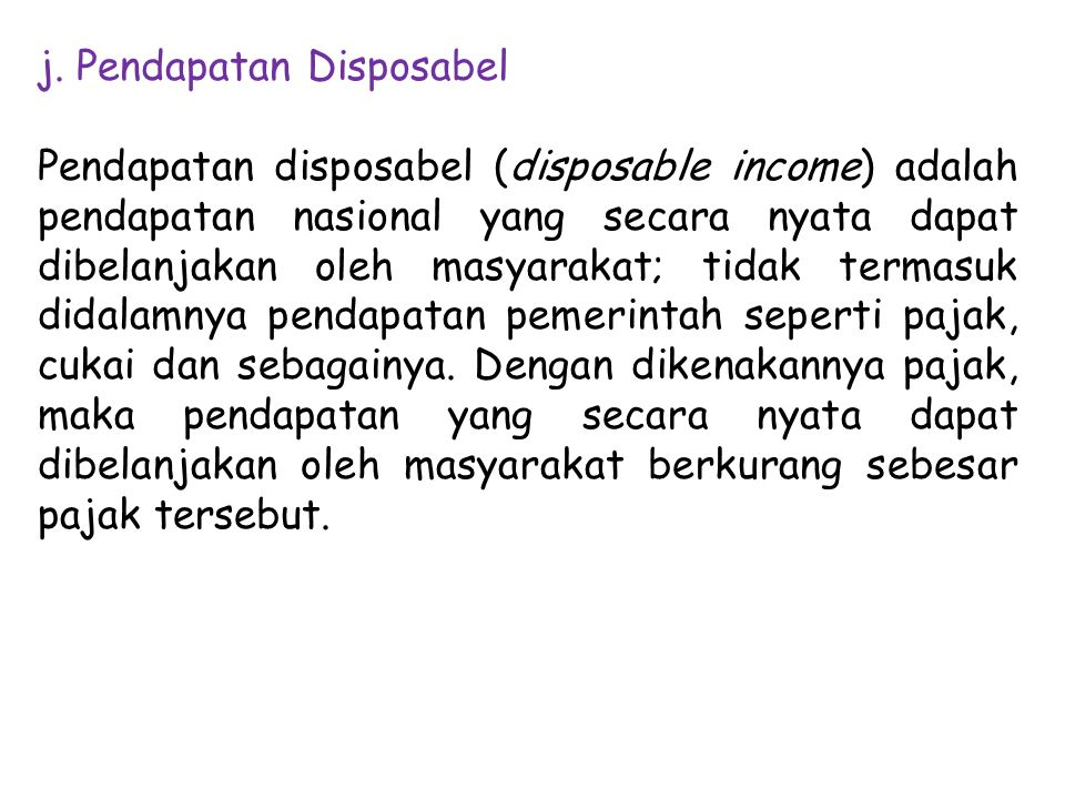 j. Pendapatan Disposabel