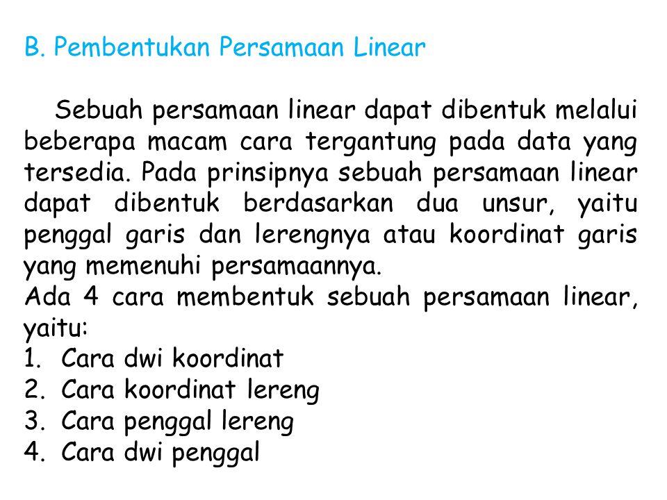B. Pembentukan Persamaan Linear