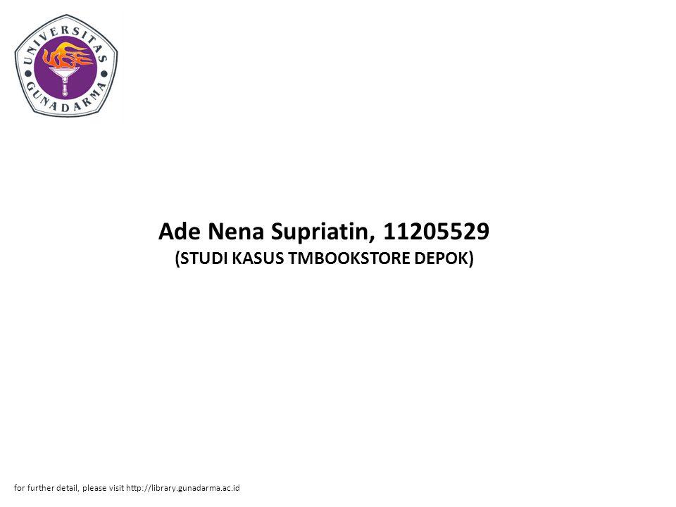 Ade Nena Supriatin, 11205529 (STUDI KASUS TMBOOKSTORE DEPOK)