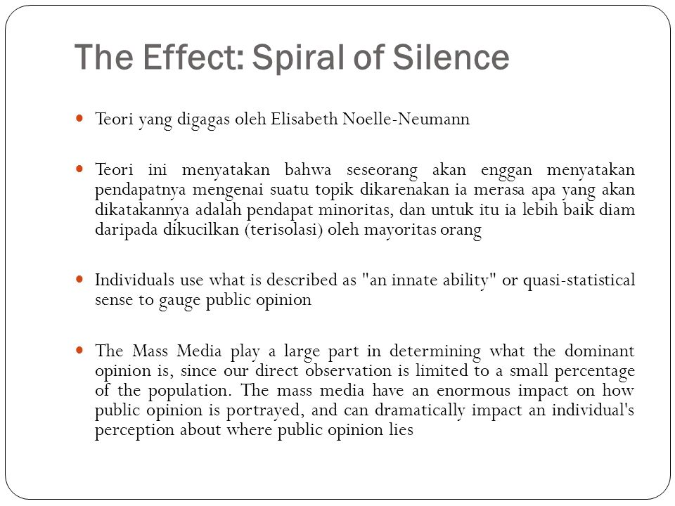 The Effect: Spiral of Silence