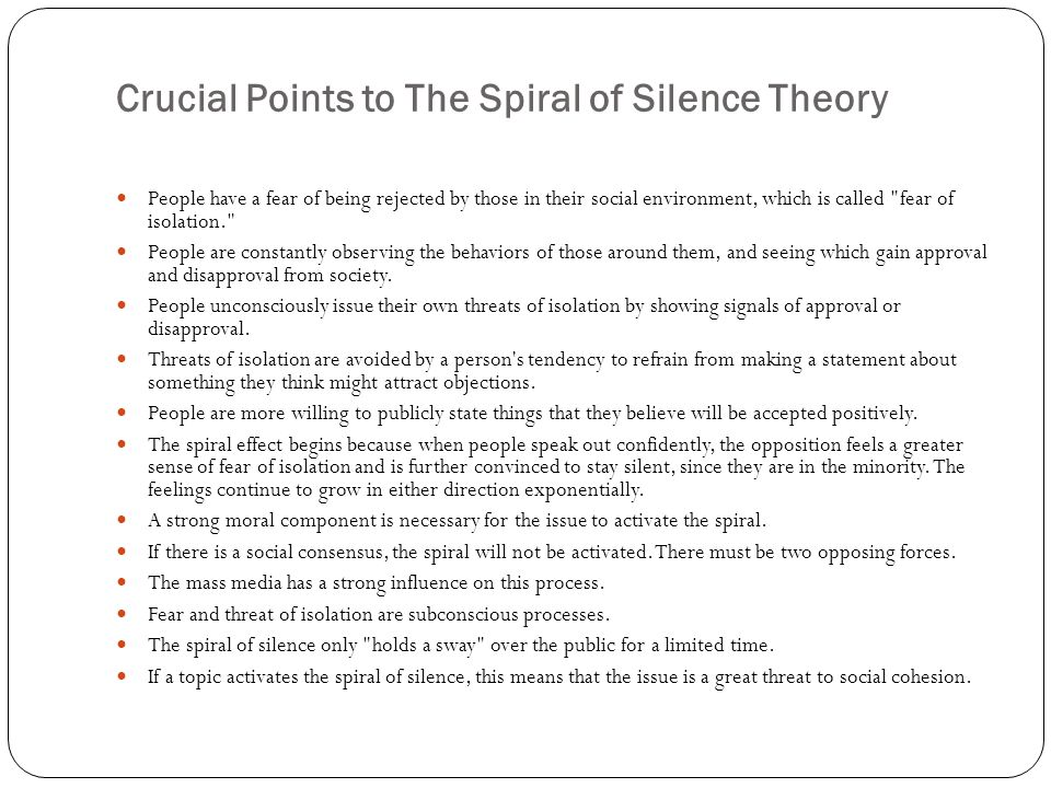 Crucial Points to The Spiral of Silence Theory