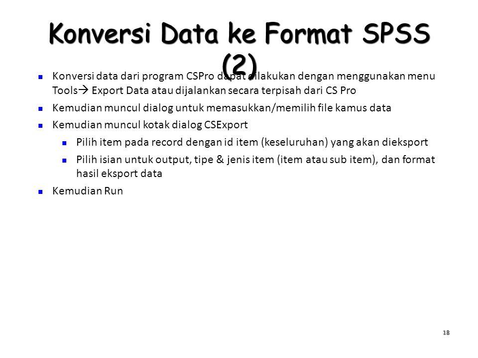 Konversi Data ke Format SPSS (2)