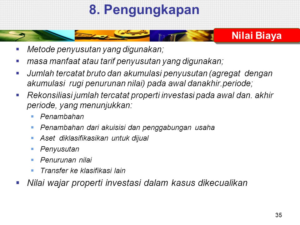 8. Pengungkapan Nilai Biaya