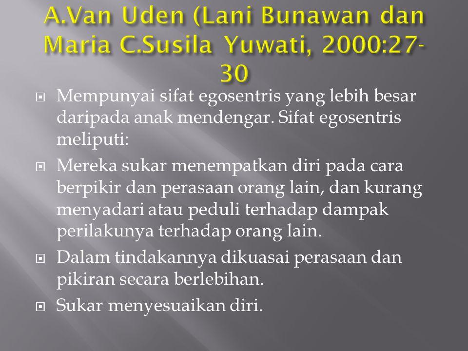 A.Van Uden (Lani Bunawan dan Maria C.Susila Yuwati, 2000:27-30
