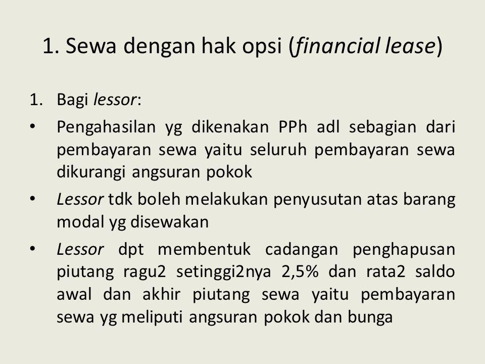 1. Sewa dengan hak opsi (financial lease)