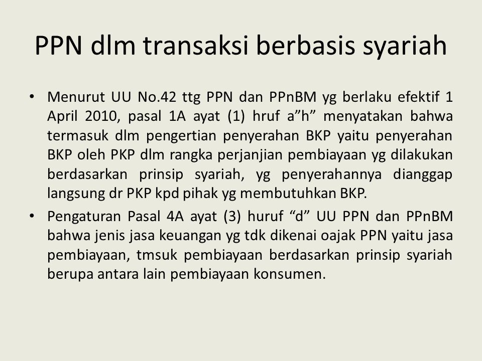 PPN dlm transaksi berbasis syariah