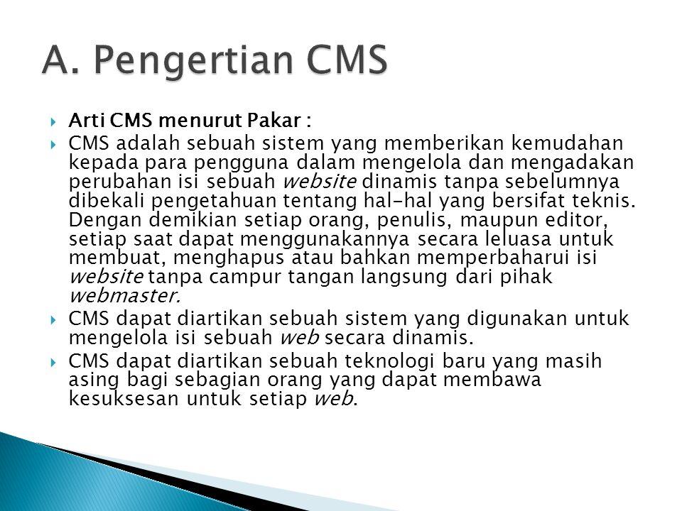 A. Pengertian CMS Arti CMS menurut Pakar :