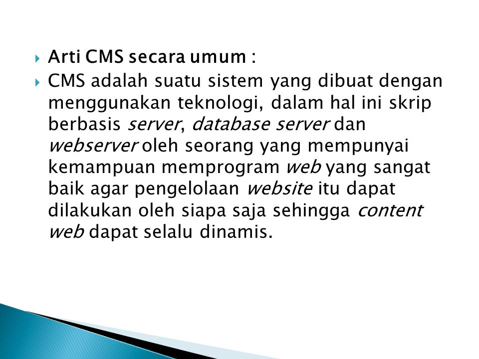 Arti CMS secara umum :