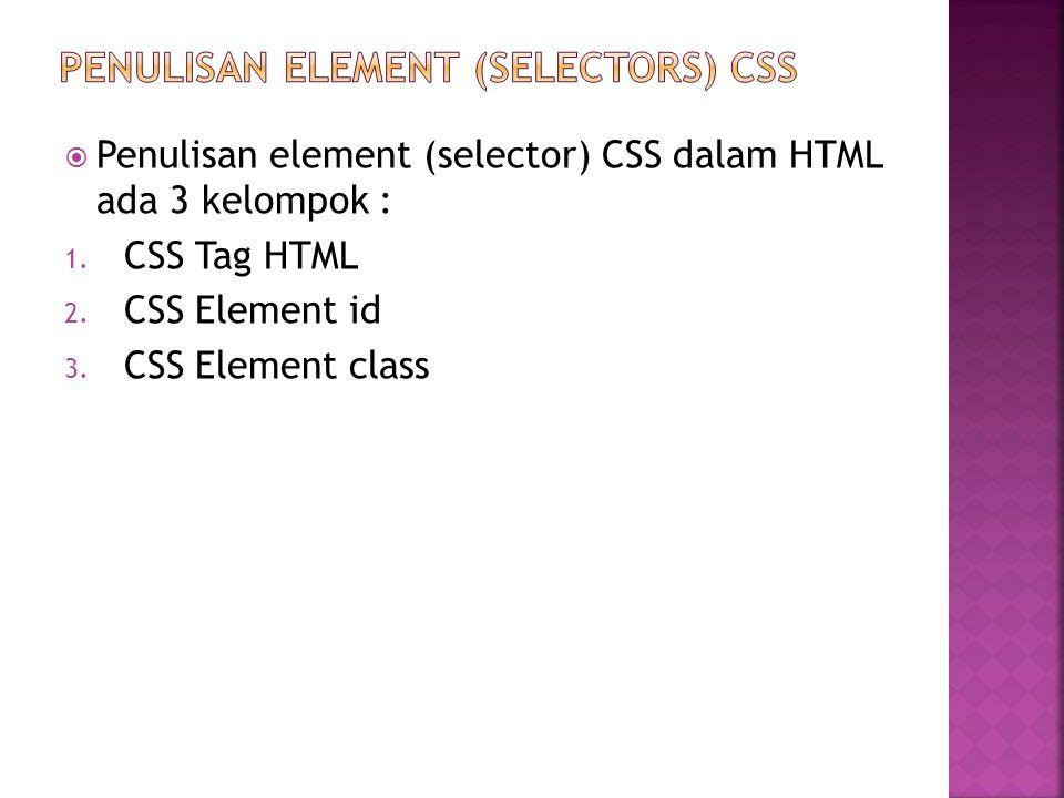 PENULISAN ELEMENT (Selectors) css
