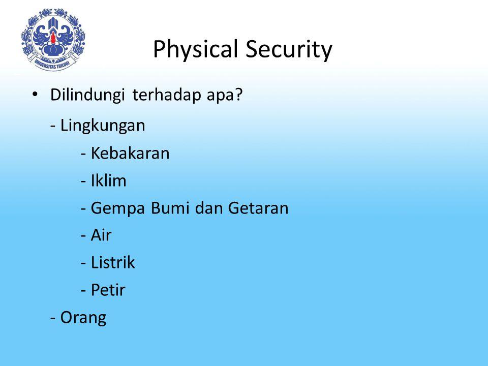 Physical Security - Lingkungan Dilindungi terhadap apa - Kebakaran