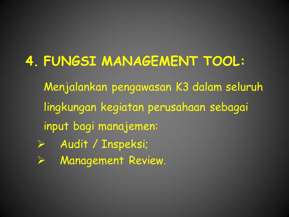 4. FUNGSI MANAGEMENT TOOL: