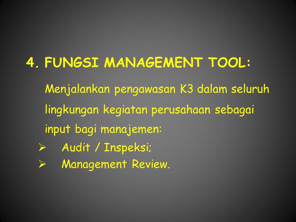 4. FUNGSI MANAGEMENT TOOL: