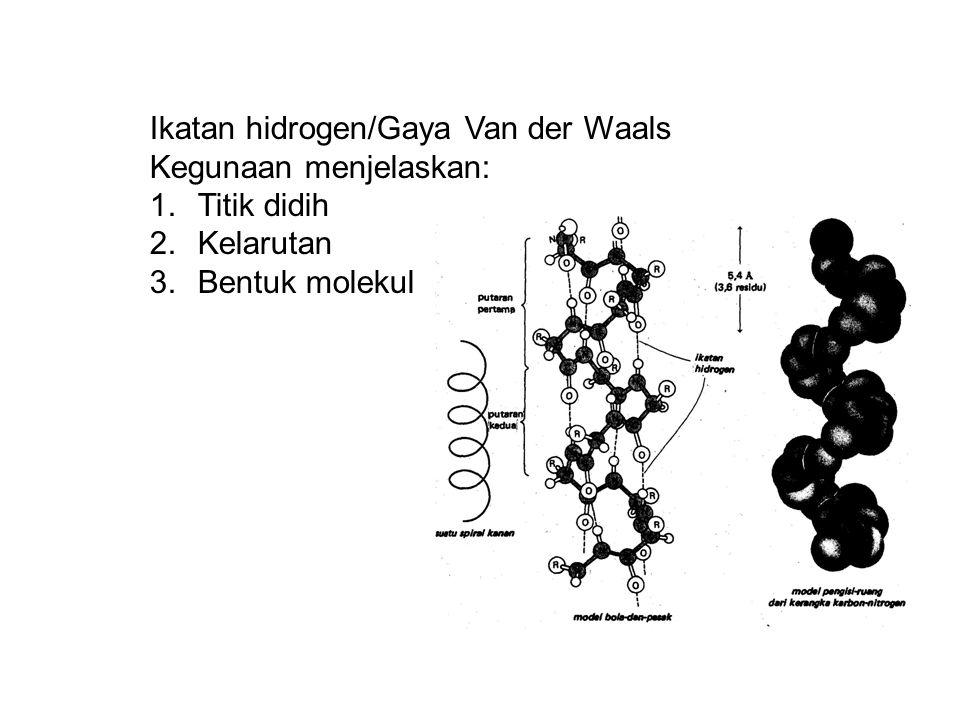 Ikatan hidrogen/Gaya Van der Waals