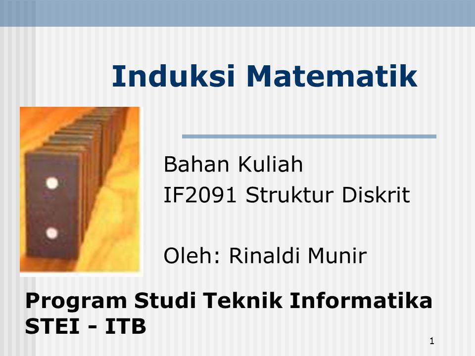 Bahan Kuliah IF2091 Struktur Diskrit Oleh: Rinaldi Munir