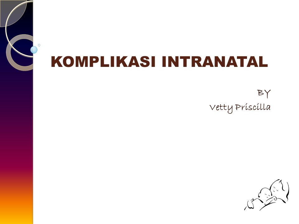 KOMPLIKASI INTRANATAL