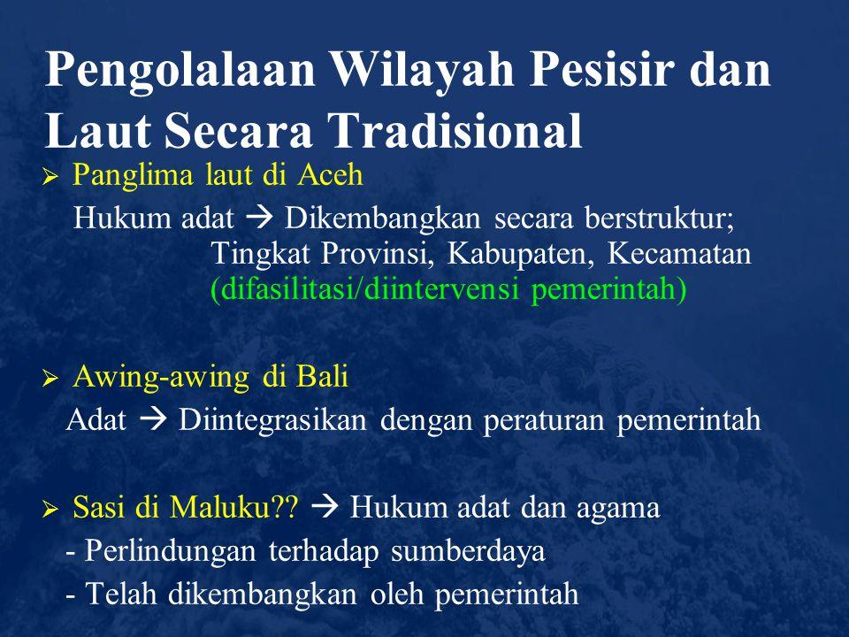 Pengolalaan Wilayah Pesisir dan Laut Secara Tradisional