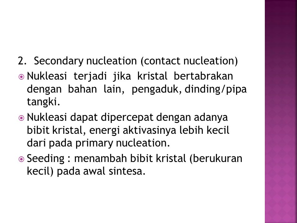 2. Secondary nucleation (contact nucleation)