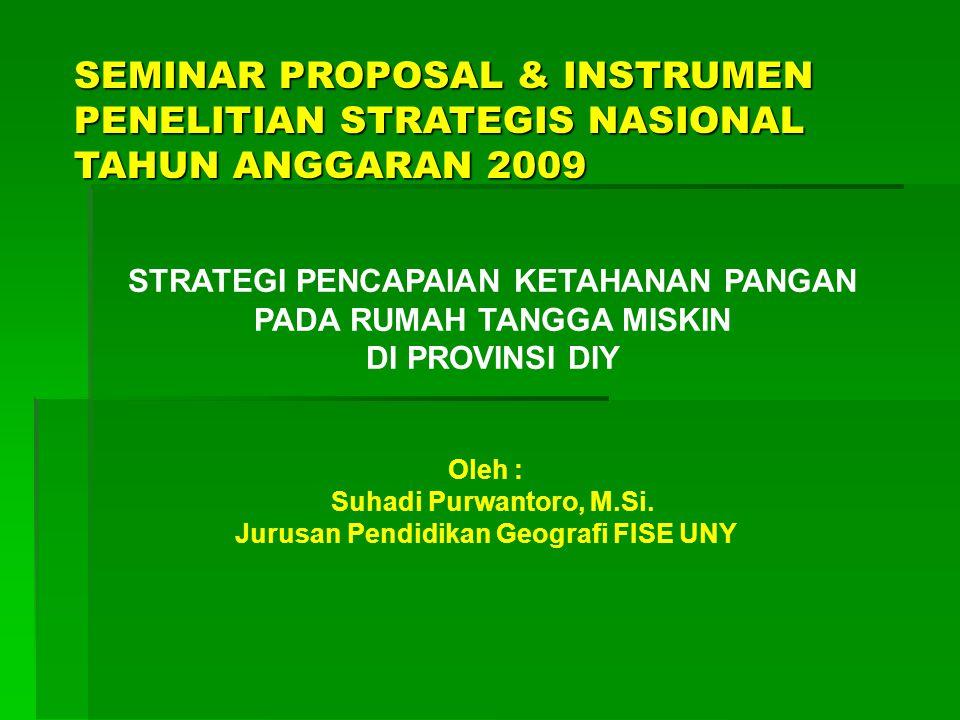 SEMINAR PROPOSAL & INSTRUMEN PENELITIAN STRATEGIS NASIONAL TAHUN ANGGARAN 2009