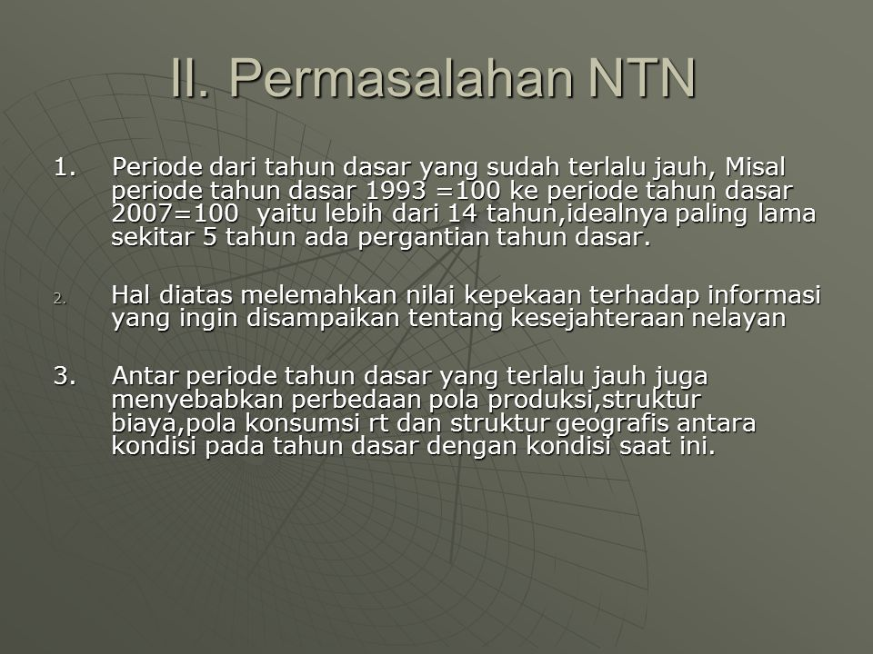 II. Permasalahan NTN
