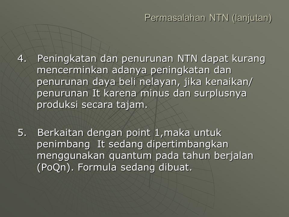 Permasalahan NTN (lanjutan)